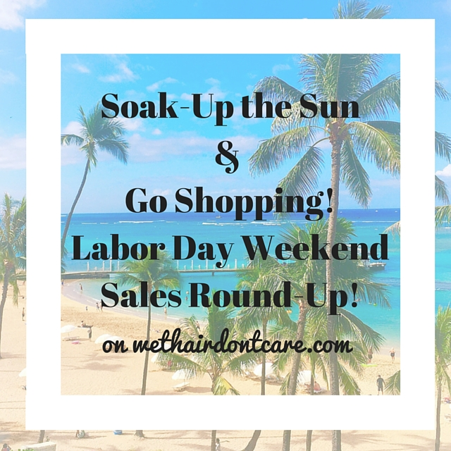 Labor Day Weekend Sales Round-Up!
